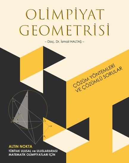 Olimpiyat Geometrisi Çözüm Yöntemleri Ve Çözümlü Sorular