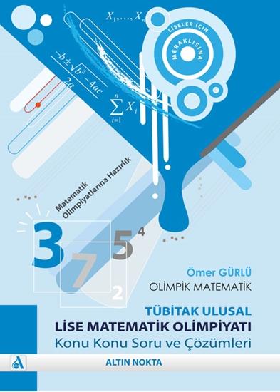 Olimpik Matematik Lise Matematik Olimpiyatı Soru Ve Çözümleri