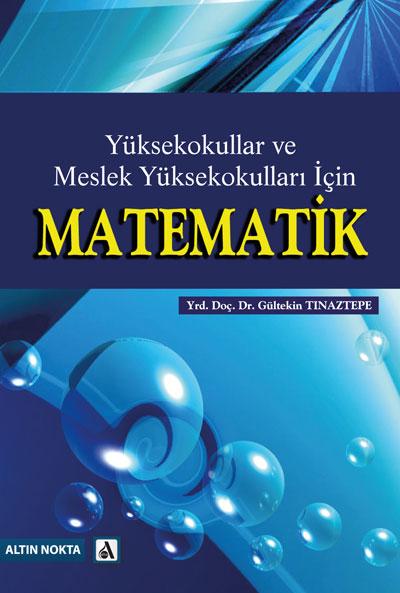 Yüksekokullar Ve Meslek Yüksekokulları İçin Matematik