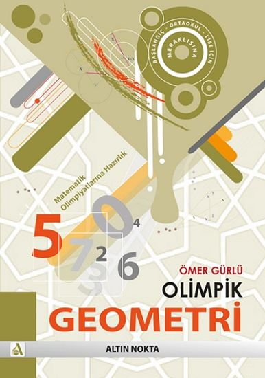 Olimpik Geometri Matematik Olimpiyatlarına Hazırlık