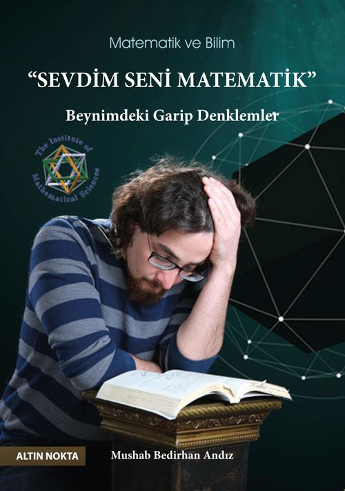 Sevdim Seni Matematik Beynimdeki Garip Denklermler