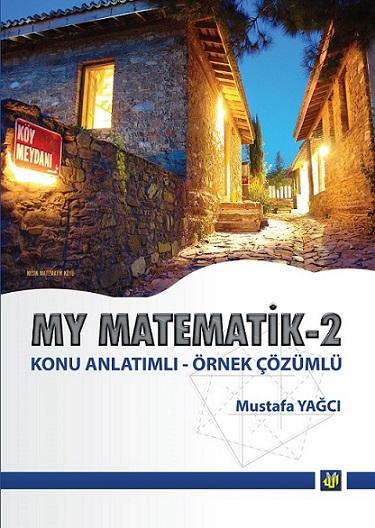 My Matematik 2 Konu Anlatımlı - Mustafa Yağcı -2018