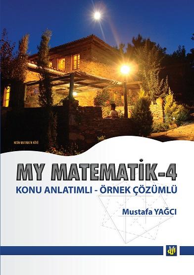 My Matematik 4 Konu Anlatımlı - Mustafa Yağcı -2018