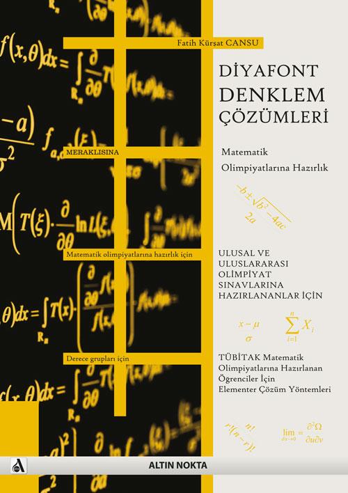 Diyafont Denklem Çözümleri - Matematik Olimpiyatlarına Hazırlık