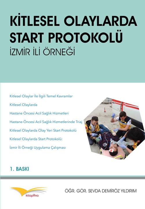 Kitlesel Olaylarda Start Protokoliü İzmir İli Örneği