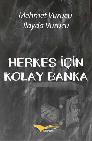 Herkes İçin Kolay Banka