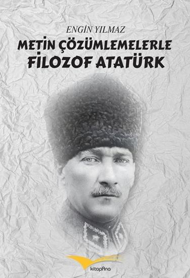 Resim Metin Çözümlemelerle Filozof Atatürk