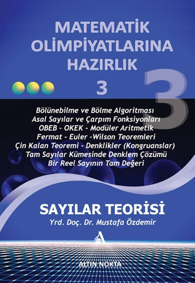 Matematik Olimpiyatlarına Hazırlık -3 Sayılar Teorisi (eski Baskı)