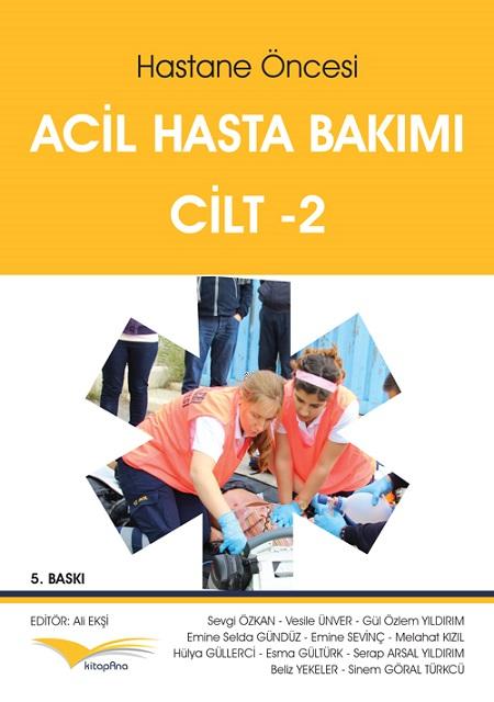 Hastane Öncesi Acil Hasta Bakımı Cilt-2