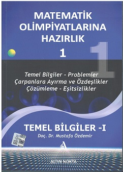 Matematik Olimpiyatlarına Hazırlık 1 (eski Baskı)
