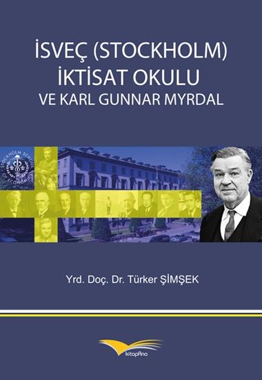 İsveç (stockholm) İktisat Okulu Ve Karl Gunnar Myrdal