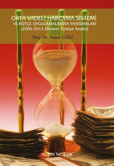 Orta Vadeli Harcama Sistemi Ve Bütçe Uygulamaları